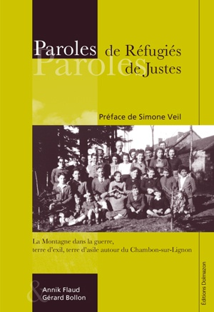 PAROLES DE REFUGIES, PAROLES DE JUSTES