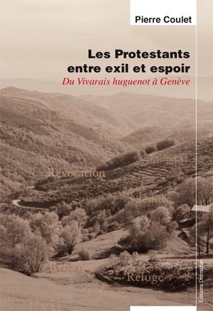 Detail Du Livre Les Protestants Entre Exil Et Espoir